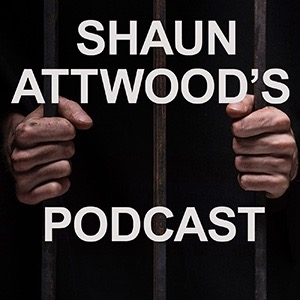 From Heroin And Maggots To Saving Kids Lives - Paul Hannaford - Shaun Attwood's Podcast #02