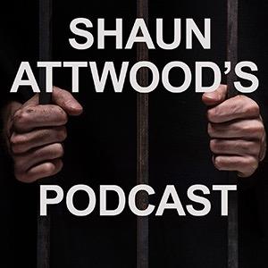 Prison Escape Artist Part 1: Johnny Boy Steele | Shaun Attwood's True Crime Podcast 12