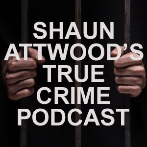 Paranoid Powerlifting Champion Arrested 15 Times: Terry Matthews | Shaun Attwood's True Crime Podcast 35